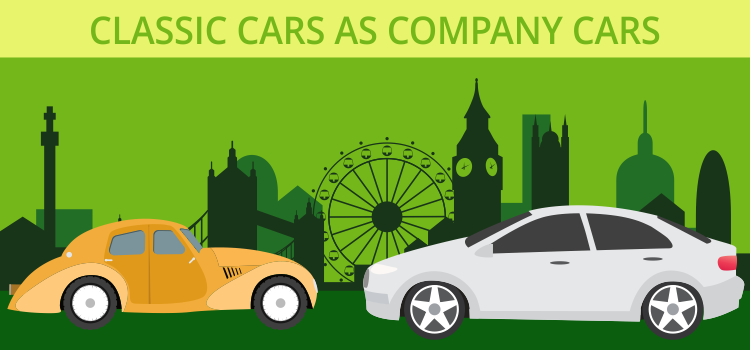 Classic Cars as Company Cars