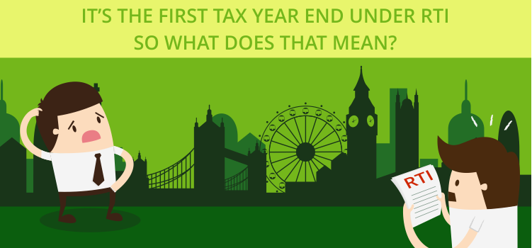 It's The First Tax Year End Under RTI – So what does that mean?
