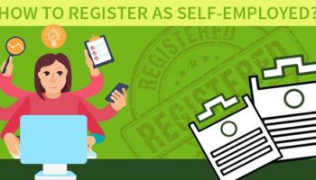 How To Register As Self Employed | Self Employed Registration
