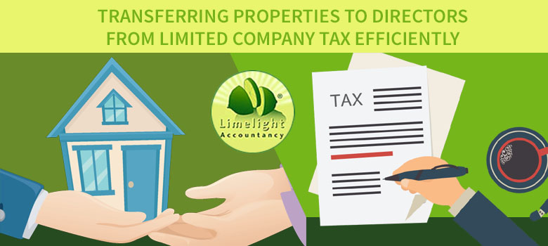 Transferring Properties to Directors from Limited Company Tax Efficiently