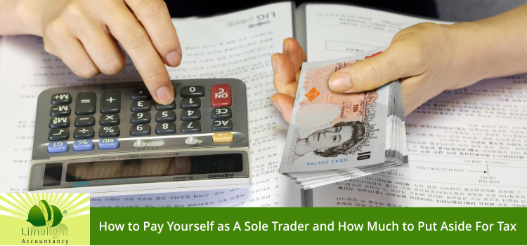 How to Pay Yourself as Sole Trader? How Much to Save For Your Taxes?
