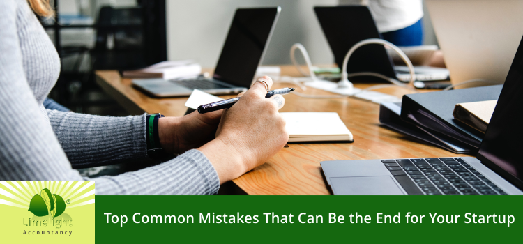 Top Common Mistakes That Can Be the End for Your Startup